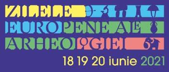 Institutul Naţional al Patrimoniului vă invită să participaţi la Zilele Europene ale Arheologiei 18-20 iunie 2021
